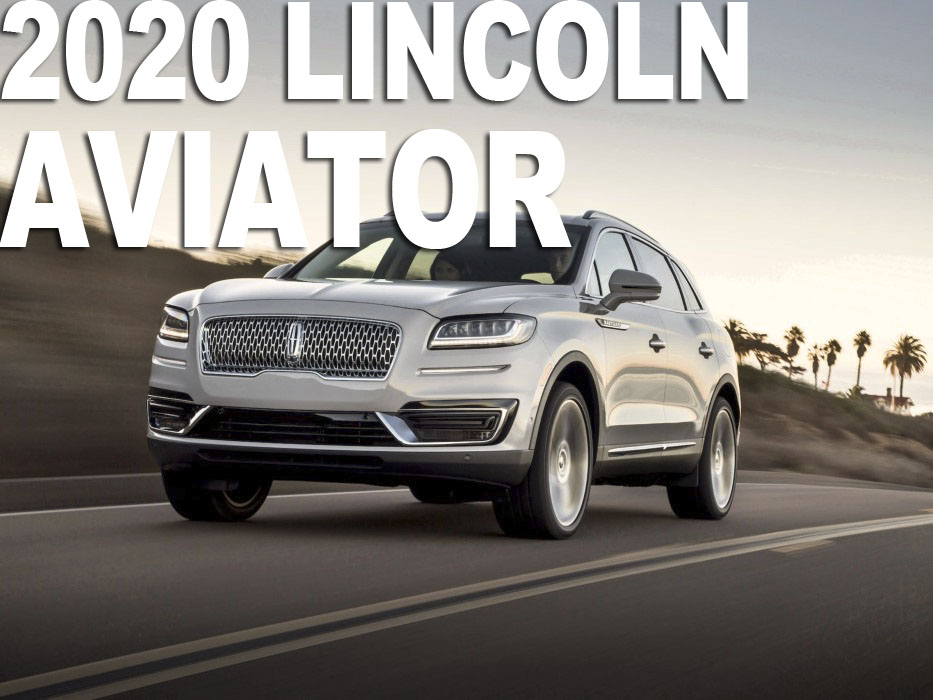 2020 Lincoln Aviator Release Date and Price